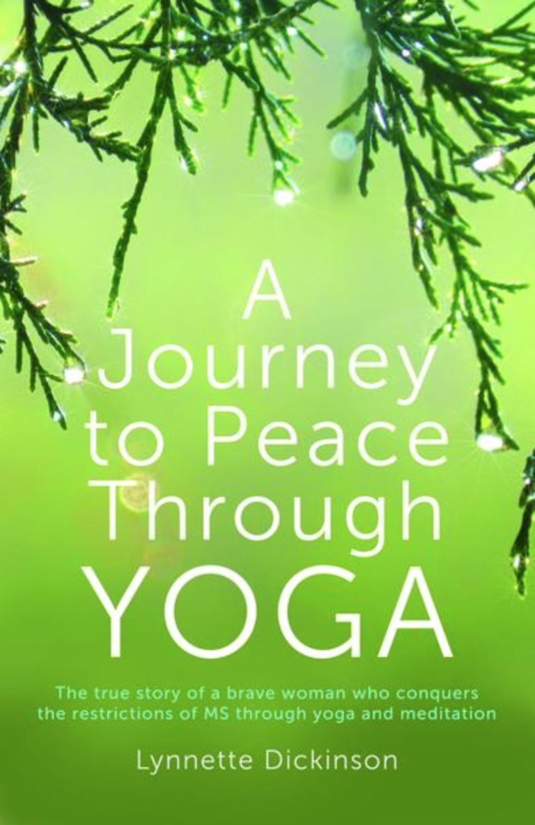 A journey to peace through yoga book by multiple sclerosis survivor lynnette dickinson