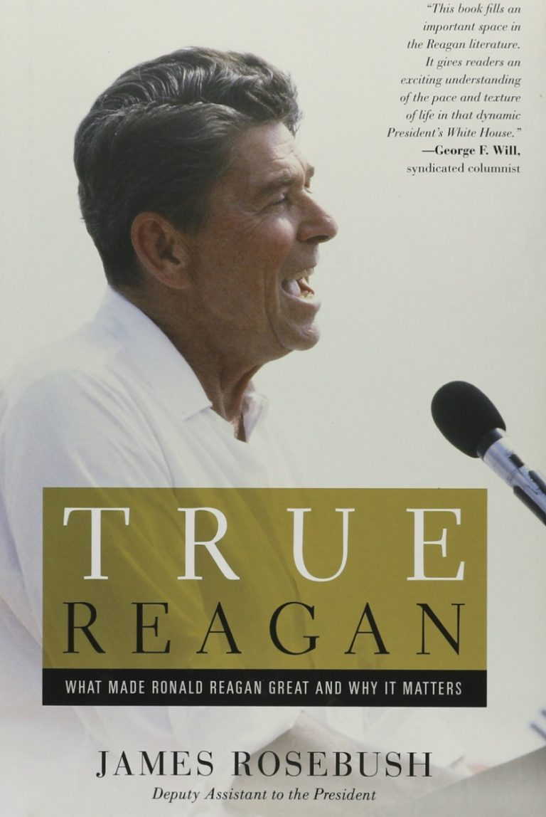the honourable james s rosebush book true reagan